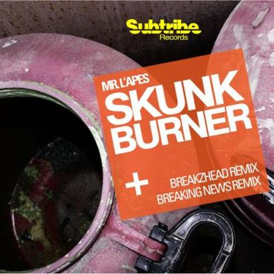 Mr.L'apes - Skunk Burner (Breaking News Remastered Mix)