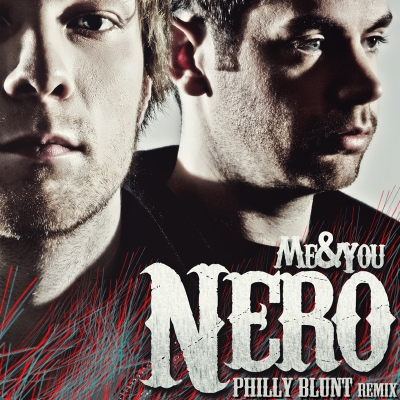 Nero - Me & You (Philly Blunt Remix)