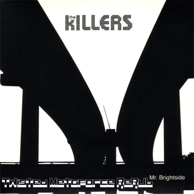 The Killers - Mr.Brightside (Twisted Metaforce ReRub)
