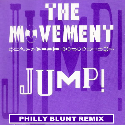 The Movement - Jump! (Philly Blunt Remix)