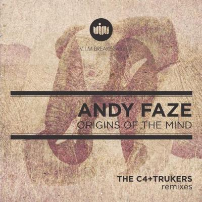 Andy Faze - Origins Of The Mind (inc. thec4 Remix)