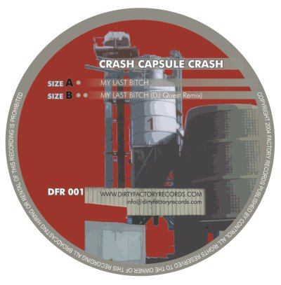 Crash Capsule Crash - My Last Bitch