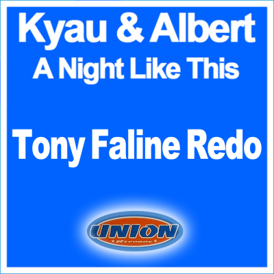Kyau & Albert - A Night Like This (Tony Faline Redo)