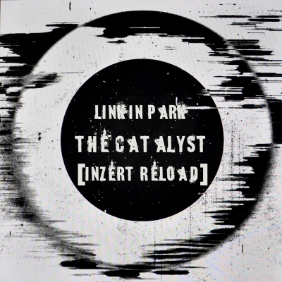 Linkin Park - The Catalyst (Inzert Reload)