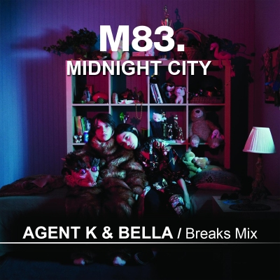 M83 - Midnight City (Agent K & Bella Breaks Mix)