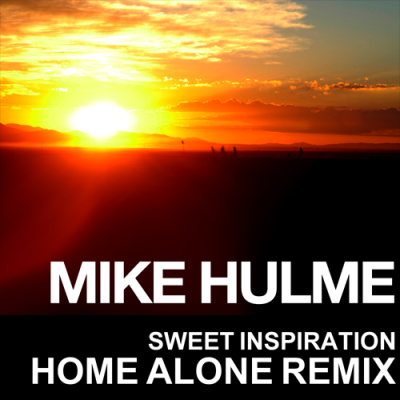 Mike Hulme - Sweet Inspiration (Home Alone Remix)