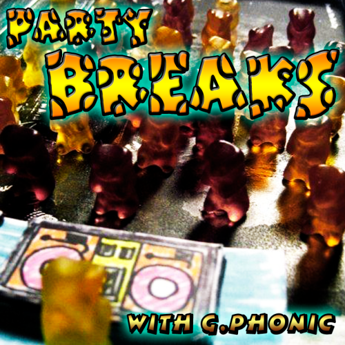 Party Breaks with G.Phonic
