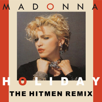 Madonna - Holiday (The HitMen Remix)
