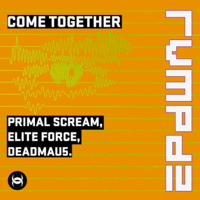 Primal Scream vs. Deadmau5 - Come Together (Elite Force Revamp)