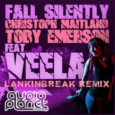 Toby Emerson & Christoph Maitland feat. Veela - Fall Silently (LanKinBreak Remix)