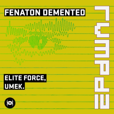 Umek - Fenaton Demented (Elite Force Revamp)