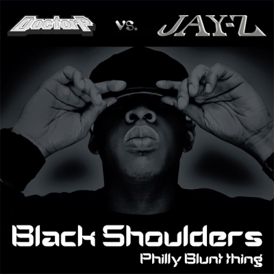 Doctor P vs. Jay-Z - Black Shoulders (Philly Blunt thing)