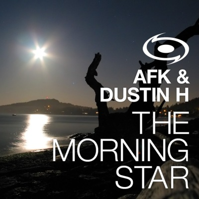 AFK & Dustin H - The Morning Star (His Boy Elroy's Rush Mix)