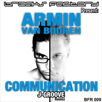 Armin – Communication (J-Groove Remix)
