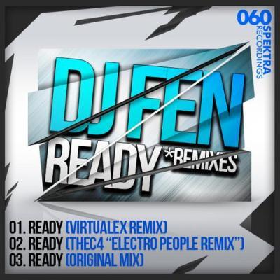 DJ Fen - Ready (inc. thec4 Remix)