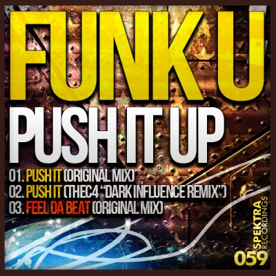 Funk U - Push It Up (inc. thec4 Remix)