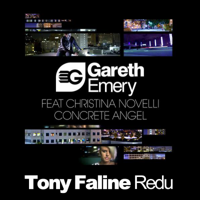 Gareth Emery feat. Christina Novelli - Concrete Angel (Tony Faline Redu)