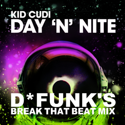 Kid Cudi - Day 'N' Nite (D*Funk's Break That Beat Mix)