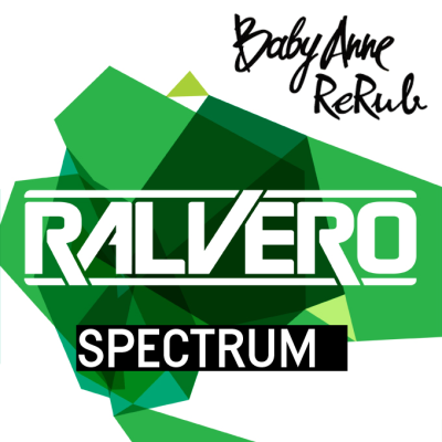 Ralvero - Spectrum (Baby Anne ReRub)