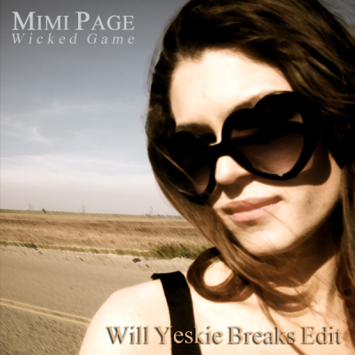 Mimi Page - Wicked Game (Will Yeskie Breaks Edit)