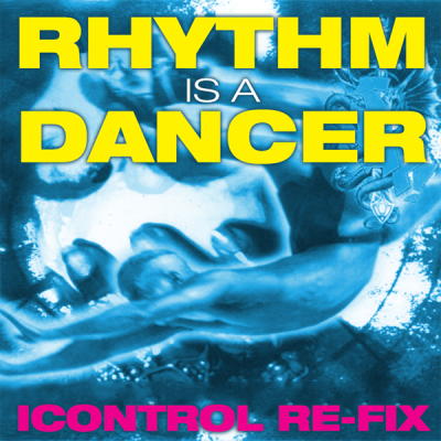 Snap! - Rhythm is a Dancer (ICONtrol Re-Fix)