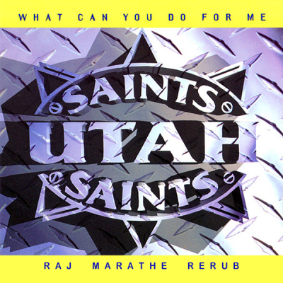 Utah Saints - What Can You Do For Me (Raj Marathe ReRub)