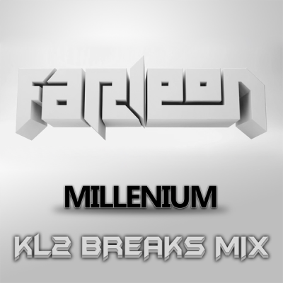 Farleon - Millenium (KL2 Breaks Mix)