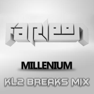 Farleon - Millenium (KL2 Breaks Mix)