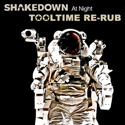 Shakedown - At Night (Tooltime Re-Rub)