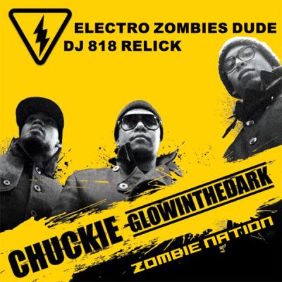 Chuckie & Glowinthedark vs. Kernkraft - Electro Zombies Dude (DJ 818 ReLick)