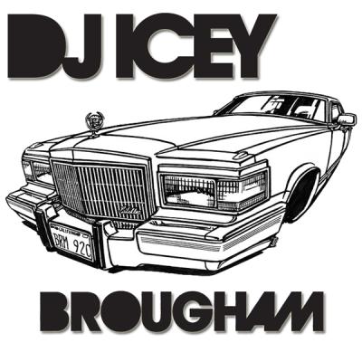 DJ Icey - Brougham