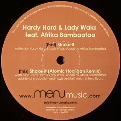 Hardy Hard & Lady Waks feat. Africa Bambaataa - Shake It