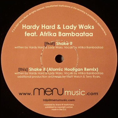 Hardy Hard & Lady Waks feat. Africa Bambaataa - Shake It