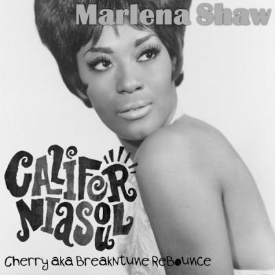 Marlena Shaw - California Soul (Cherry aka BreakNtune ReBounce)