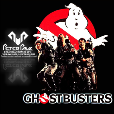 Ray Parker Jr. - Ghostbusters (Peter Paul Breakbeat Remake)