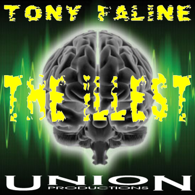 Tony Faline - The Illest