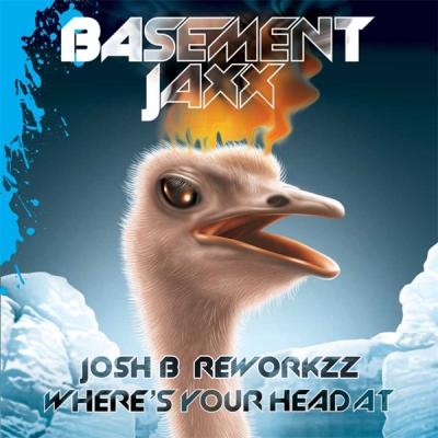 Basement Jaxx - Wheres Your Head At (Josh B ReworKzZ)