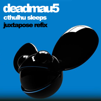 Deadmau5 - Cthulhu Sleeps (Juxtapose Refix)