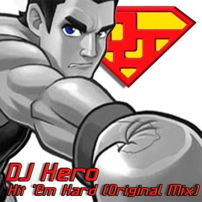 DJ Hero - Hit 'Em Hard