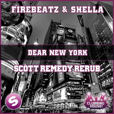 Firebeatz & Schella - Dear New York (Scott Remedy ReRub)