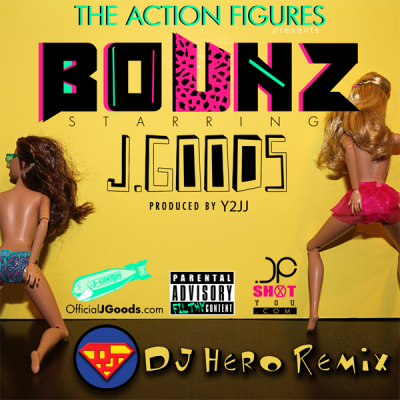 J.Goods - Bounz (DJ Hero Remix)