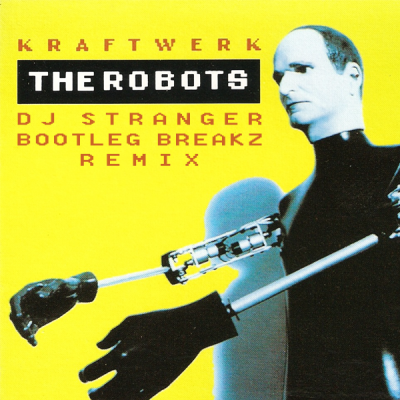 Kraftwerk - The Robots (Bootleg Breakz Remix)