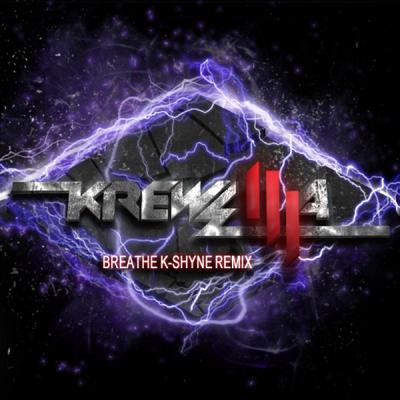 Skrillex feat. Krewella - Breathe (K-Shyne Remix)
