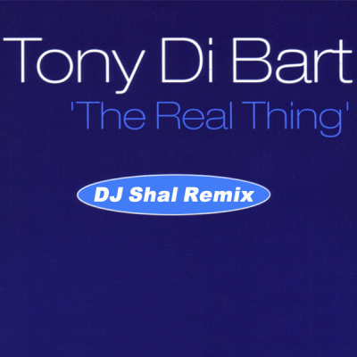 Toni Di Bart - The Real Thing (DJ Shal Remix)