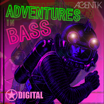 Agent K - Adventures In Bass