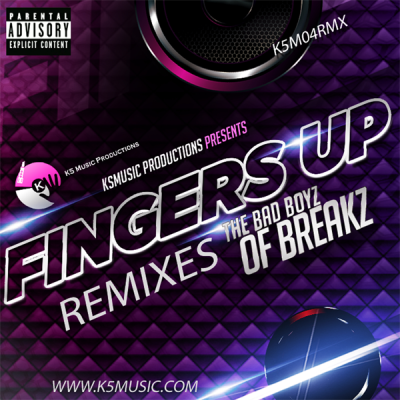 Badboyz Of Breakz - Fingers Up (KJ Re-Rub)