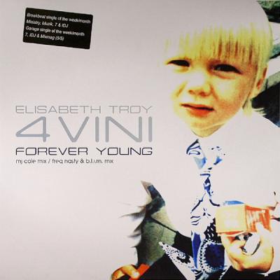 Elisabeth Troy - Forever Young (Freq Nasty & B.L.I.M. Mix)