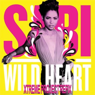 Sabi - Wild Heart (Xtreme Project ReFix)