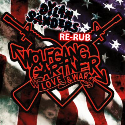 Wolfgang Gartner - Love & War (Dylan Sanders Re-Slice)