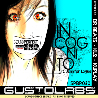 Gustolabs feat. Jennifer Logue - Incognito (inc. KL2 Remix)